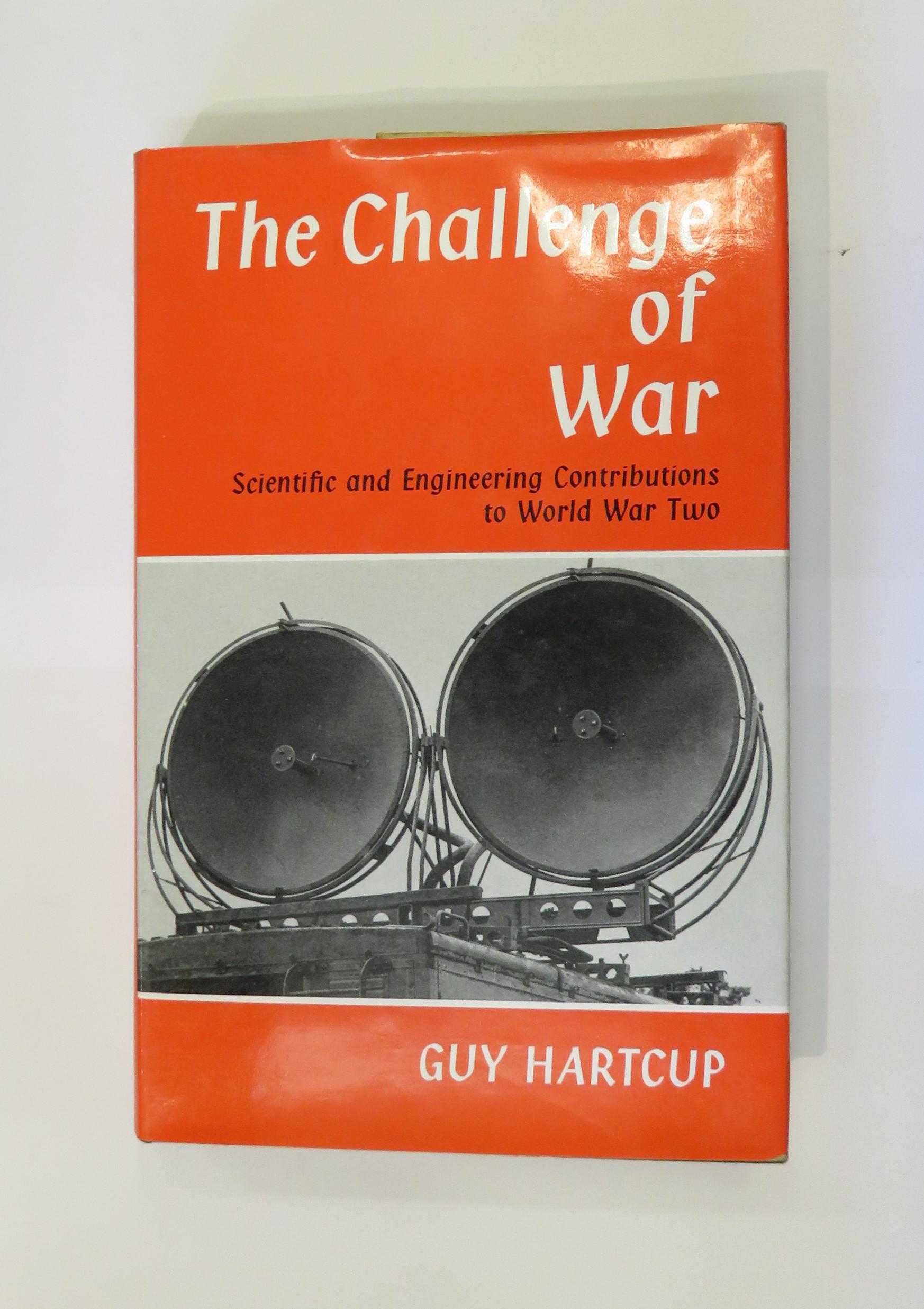 The Challenge of War: Scientific and Engineering Contributions to World War Two
