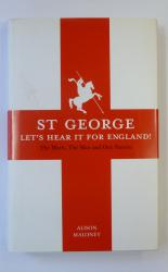 St George: Let's Hear it for England!