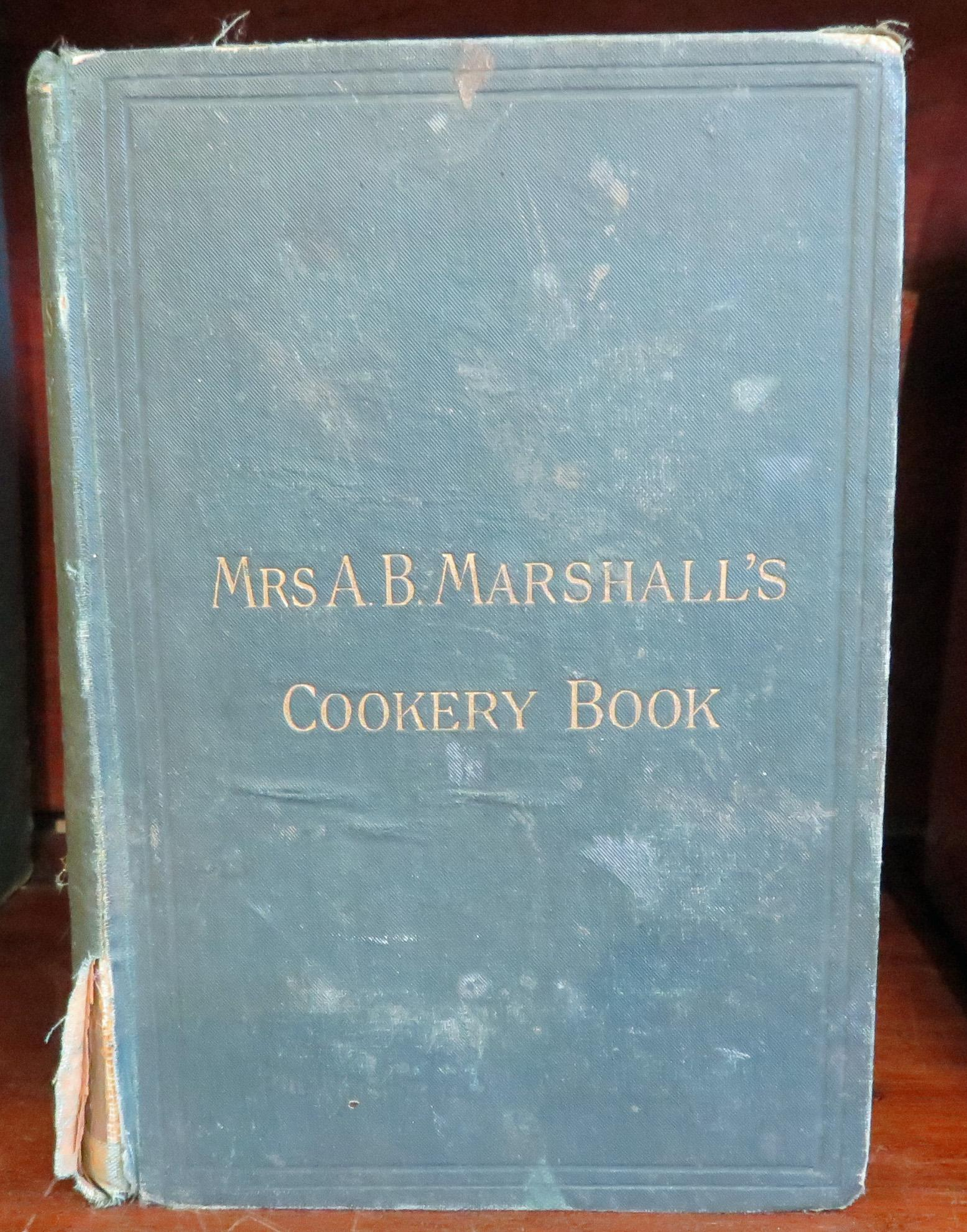 Mrs A. B. Marshall's Cookery Book