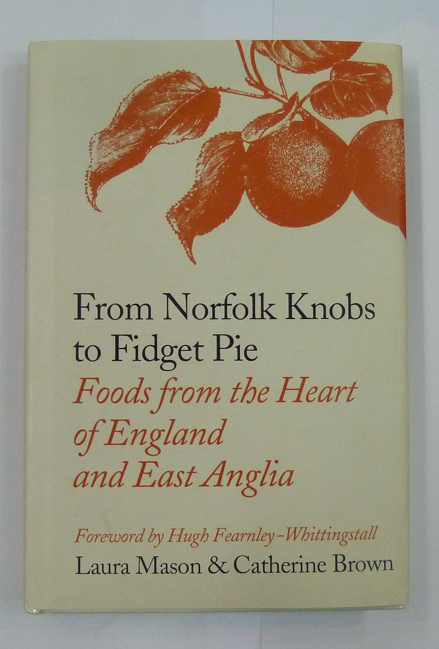 From Norfolk Knobs to Fidget Pie