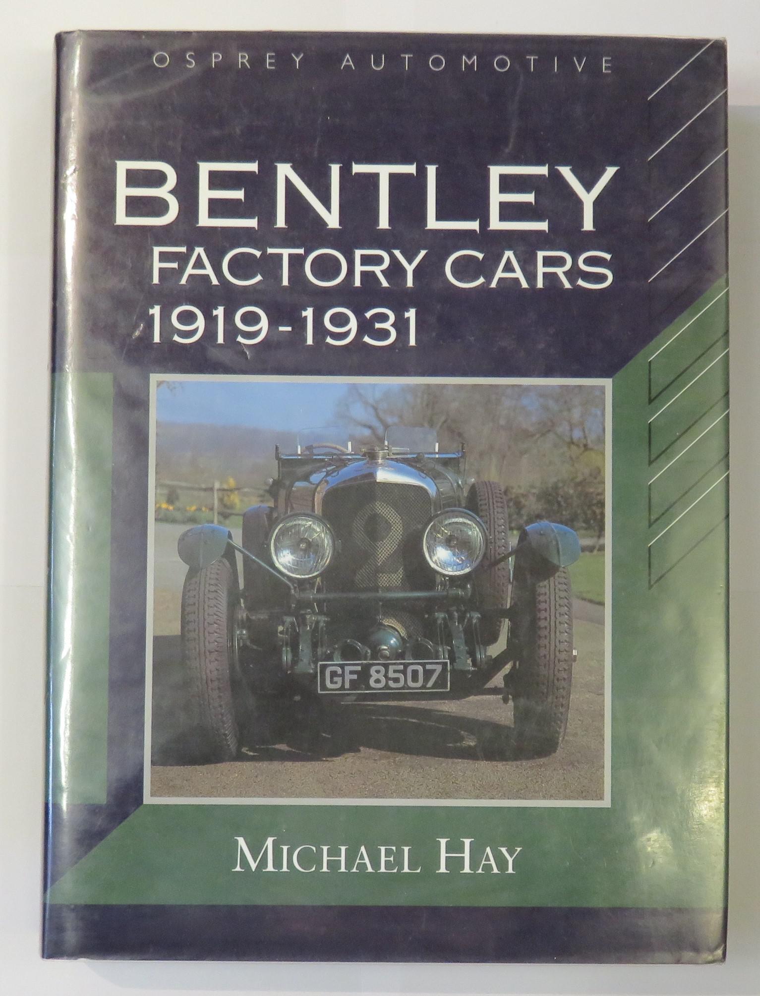 Bentley Factory Cars 1919-1931