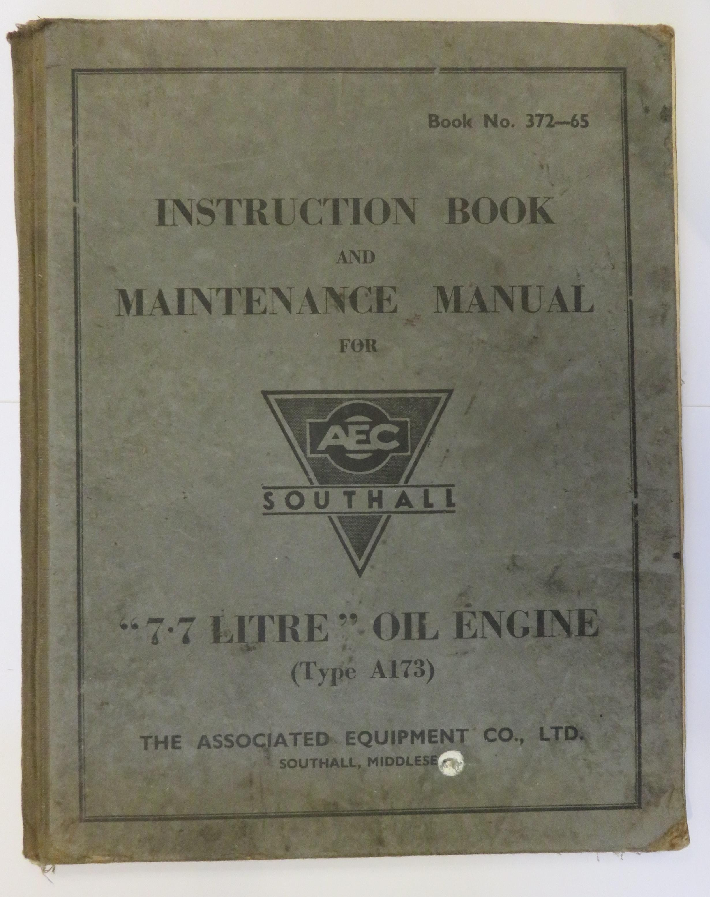 Instruction Book And Maintenance Manual For AEC Southall 7.7 Litre Oil Engine