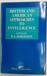British and American Approaches to Intelligence