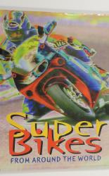 Super Bikes from Around the World