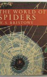 The World Of Spiders - The New Naturalist No 38