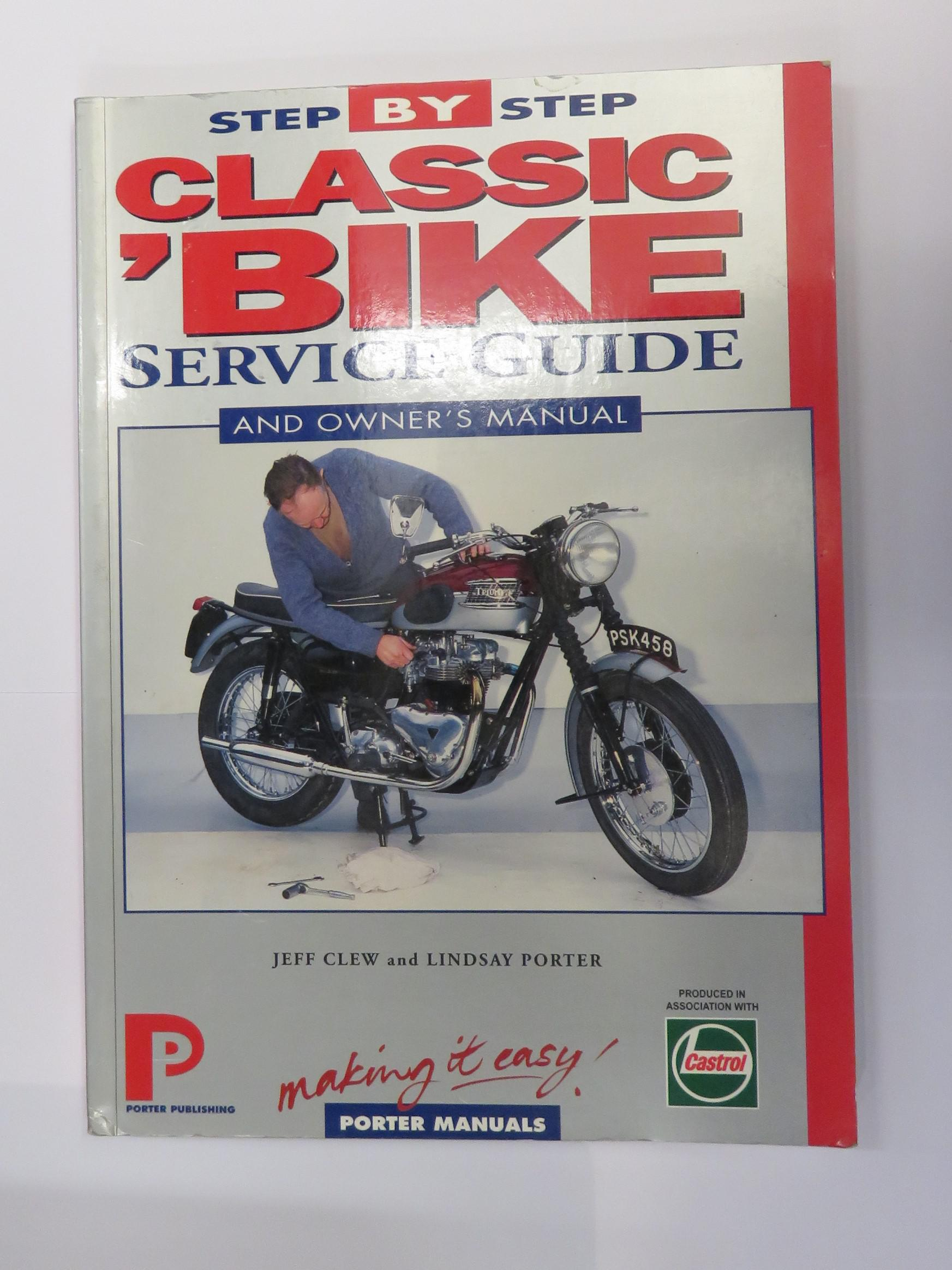 Classic 'Bike Service Guide and Owner's Manual