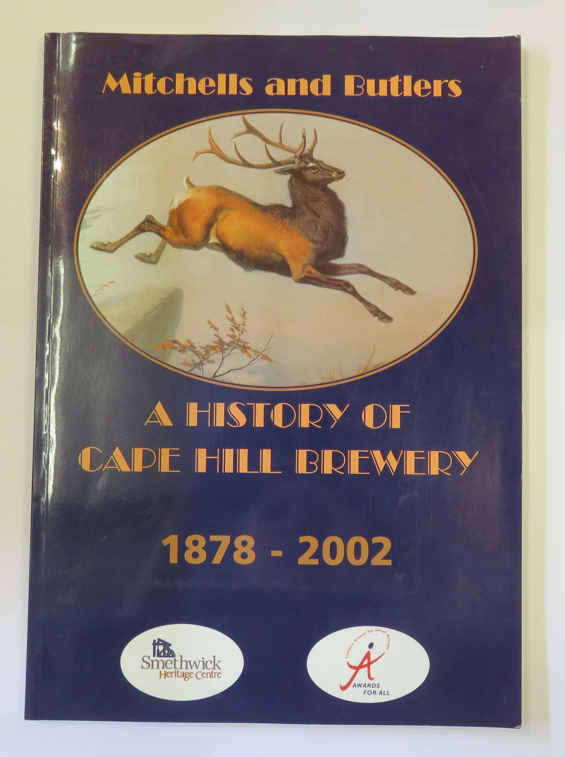 A History of the Cape Hill Brewery 1878-2002
