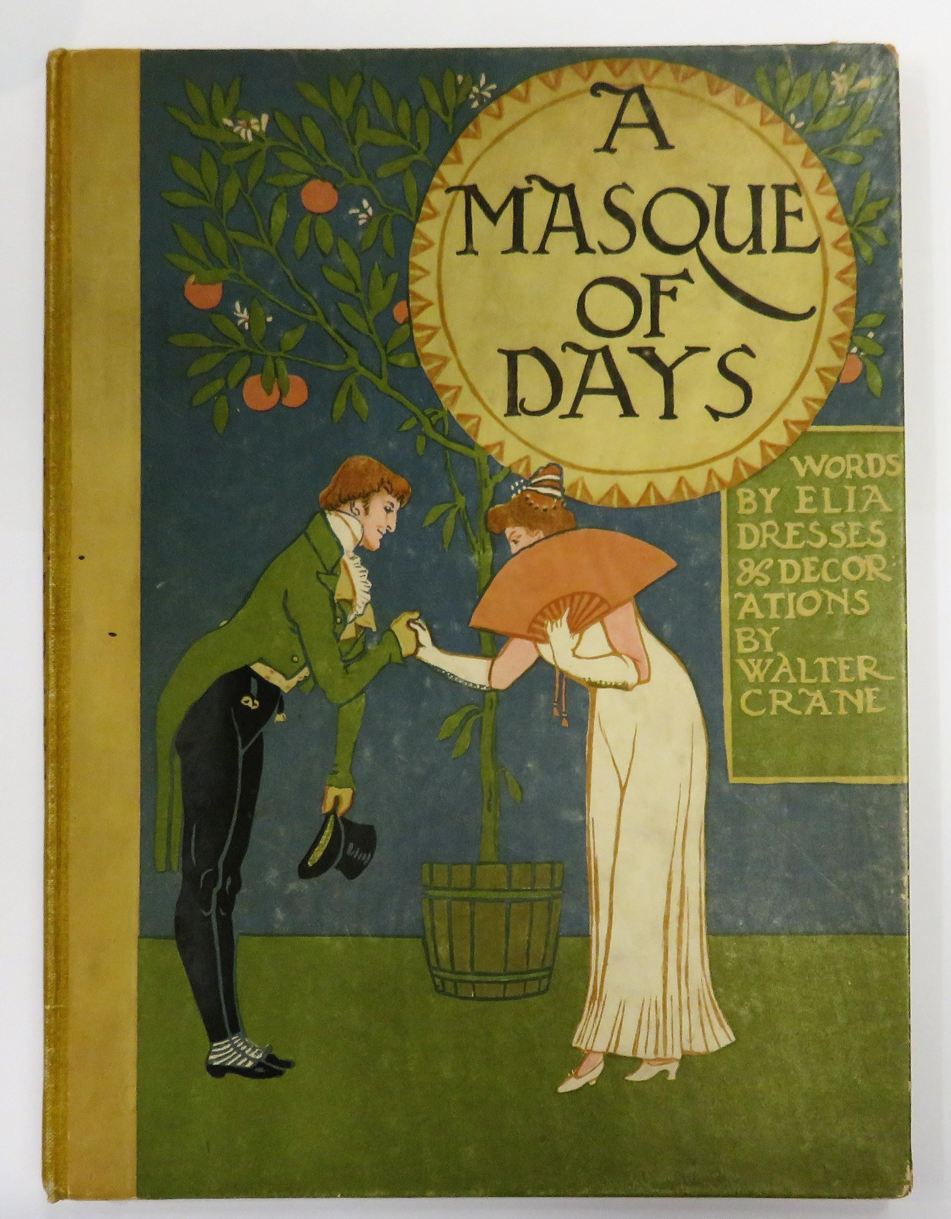 A Masque of Days From The Last Essays Of Elia; Newly Dressed & Decorated by Walter Crane