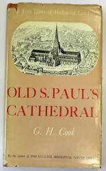 Old St Paul's Cathedral A Lost Glory of Mediaeval London