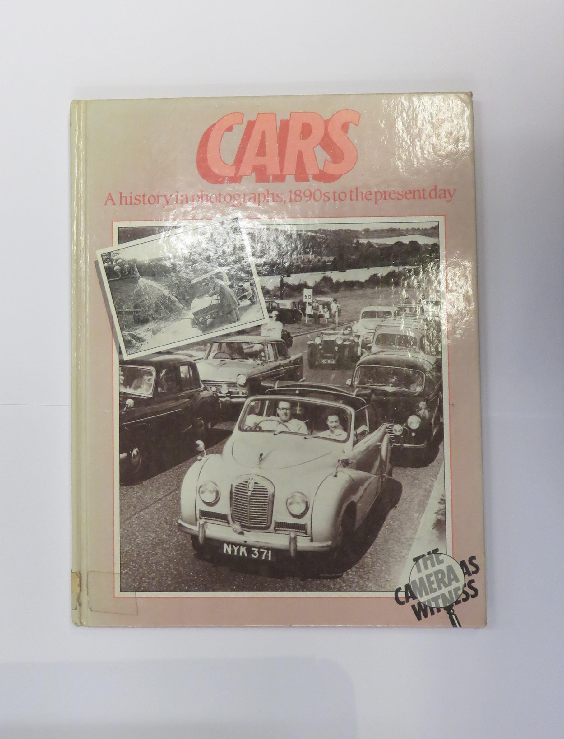 Cars: A History in Photographs, 1890s to the Present Day