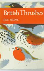 The New Naturalist British Thrushes Number 63