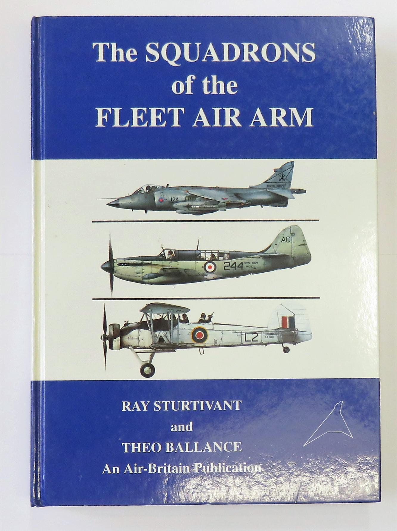 The Squadrons of the Fleet Air Arm