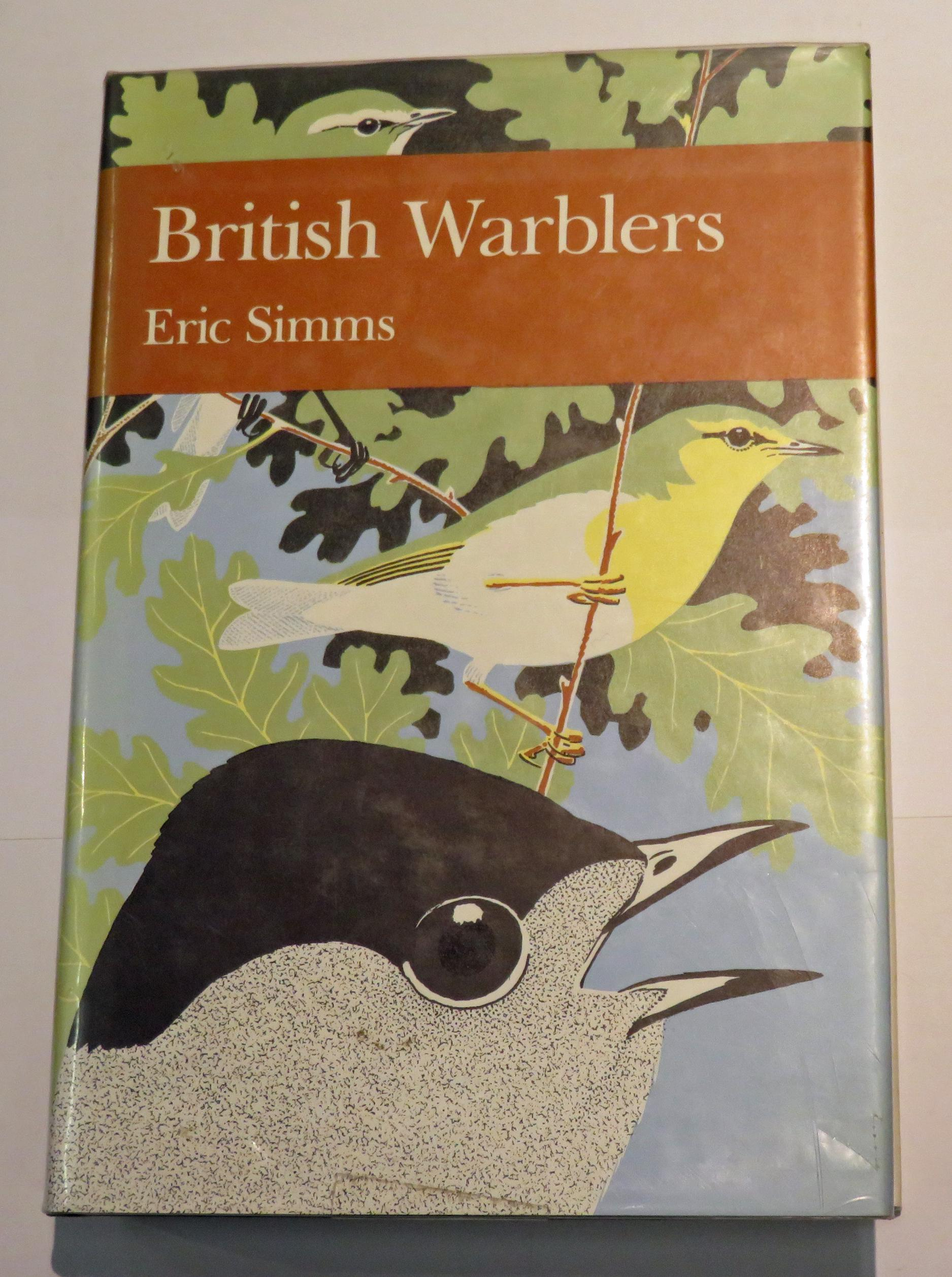 The New Naturalist Number 71 British Warblers