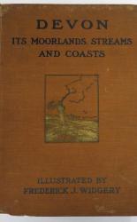 Devon Its Moorlands, Streams And Coasts