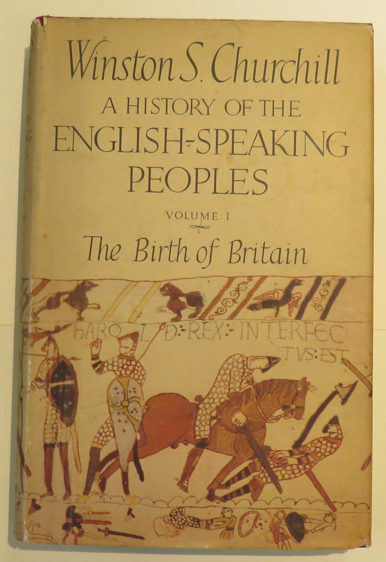 A History of the English-Speaking Peoples: Complete in Four Volumes