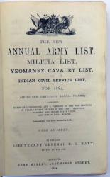 The New Annual Army List, Militia List, Yeomanry Cavalry List, and Indian Civil Service List, For 1884, (Being the Forty-Fifth Annual Volume,)