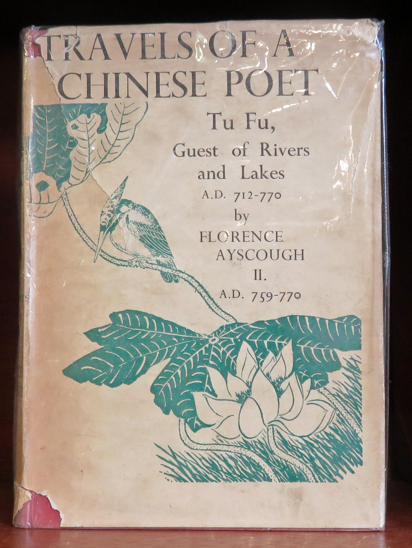 Travels of a Chinese Poet Tu Fu, Guest of Rivers and Lakes AD 712-770 Volume 2 Only