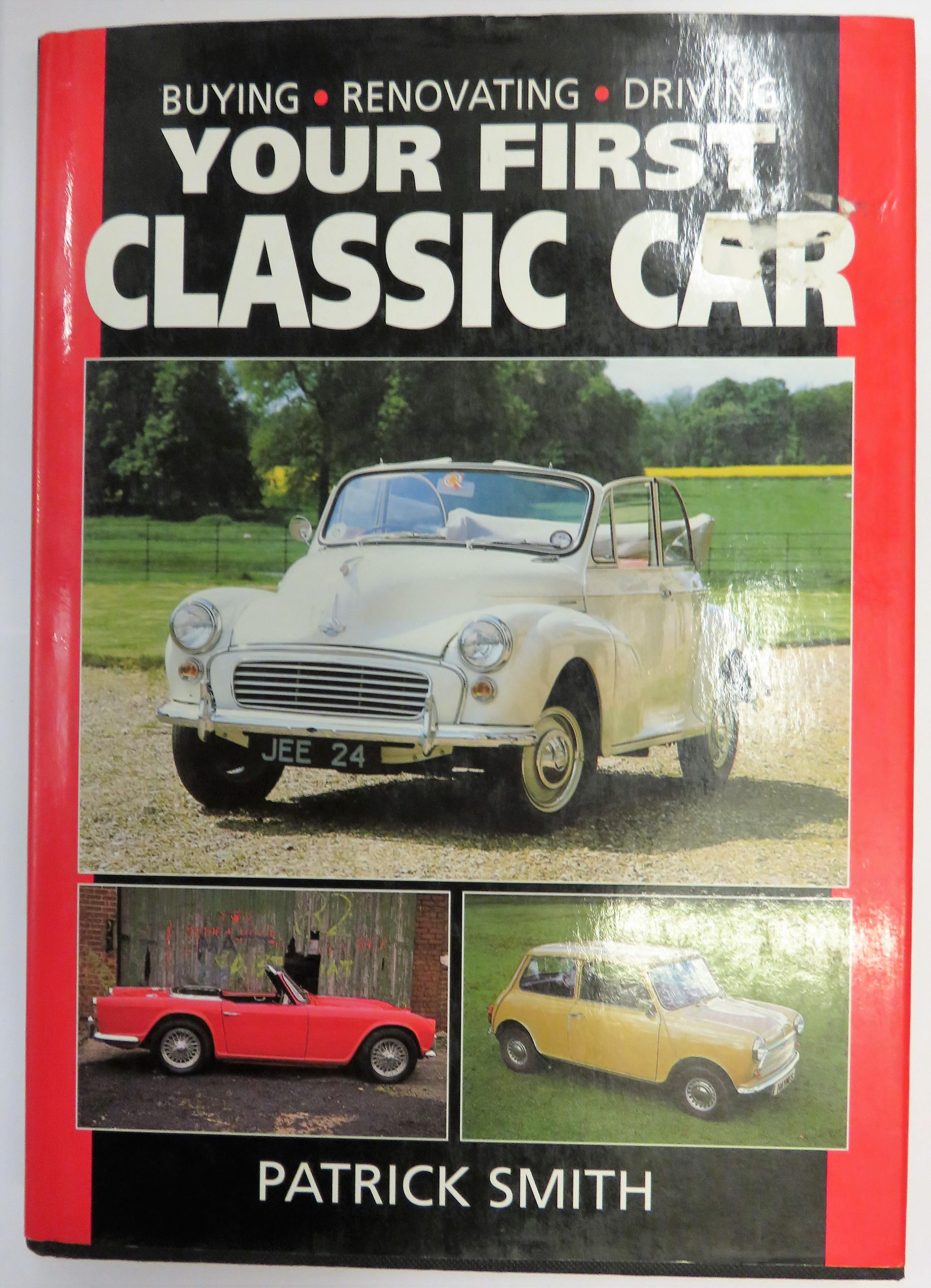 Buying Renovating Driving Your First Classic Car