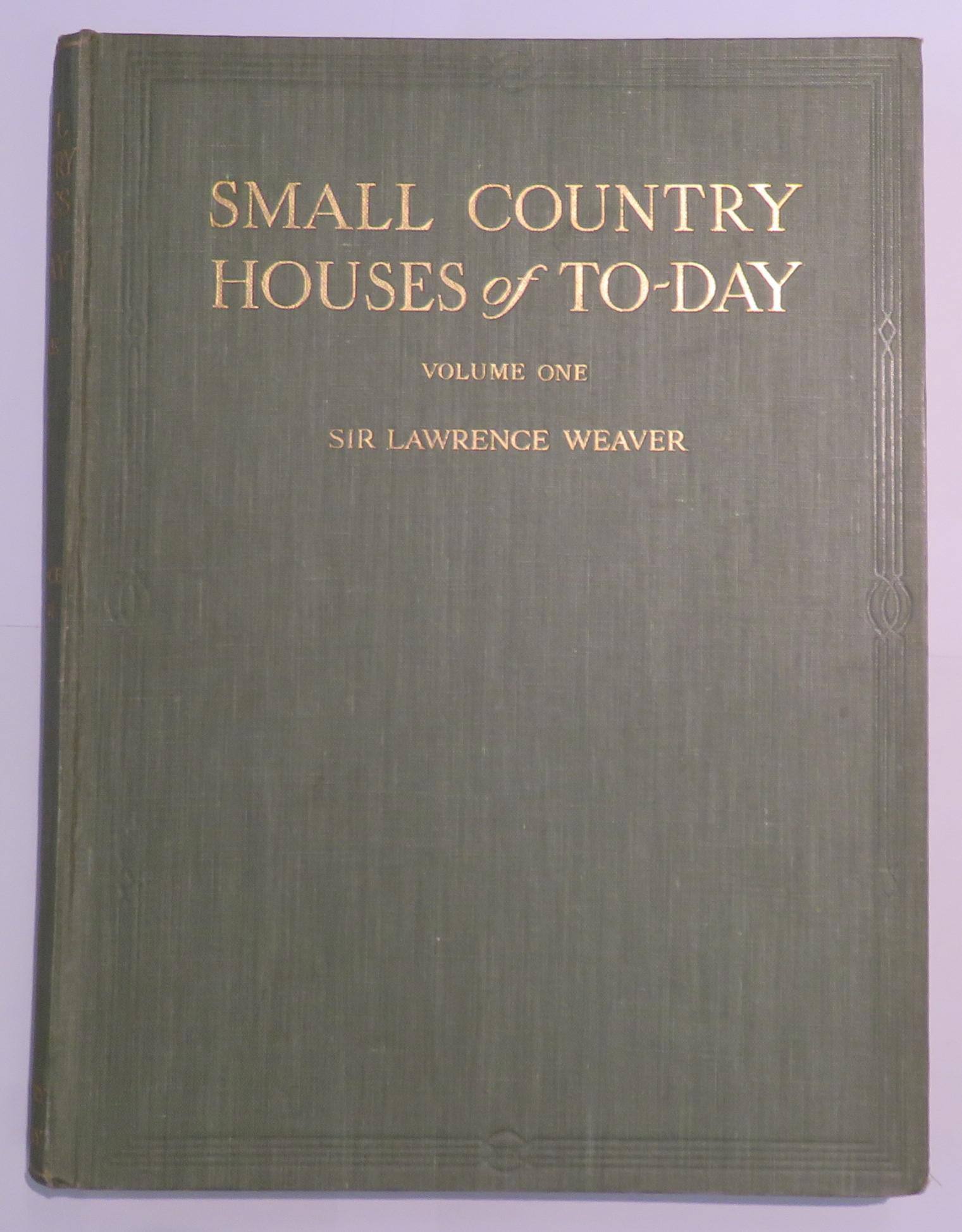 Small Country Houses of Today: Complete in Three Volumes