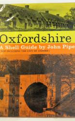 Oxfordshire: A Shell Guide (not including city of Oxford)