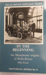 In the Beginning the Manchester Origins of Rolls-Royce