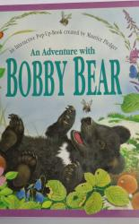 An Adventure with Bobby Bear