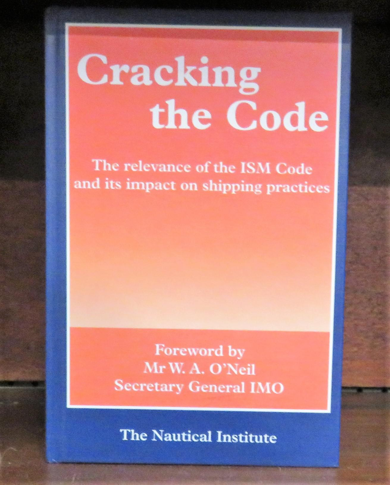 Cracking the Code The Relevance of the ISM Code and Its Impact on Shipping Practices