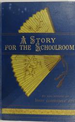 A Story for the Schoolroom