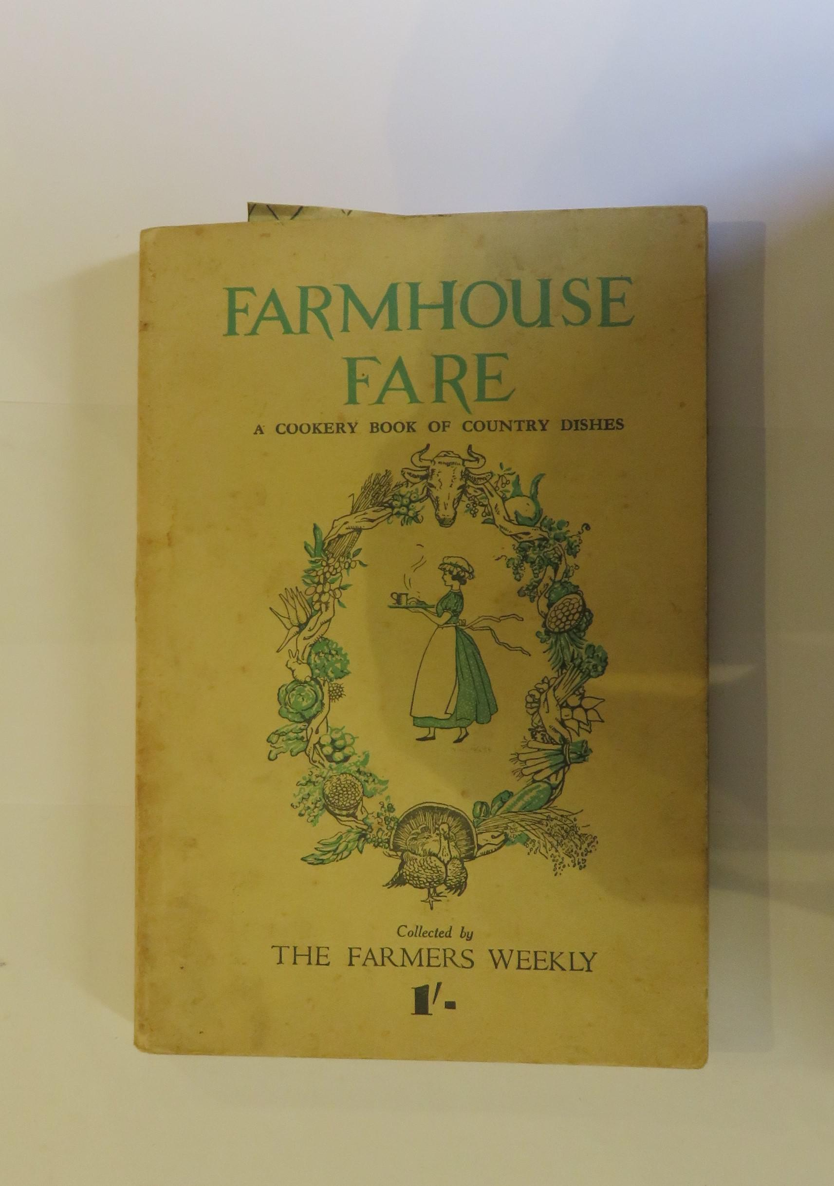 Farmhouse Fare: A Cookery Book of Country Dishes