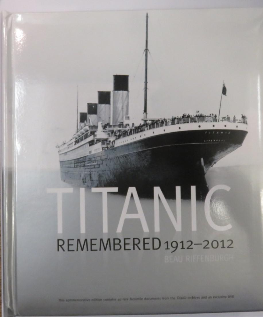 Titanic Remembered 1912-2012