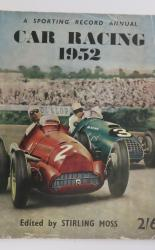 Car Racing 1952. A Sporting Record Annual