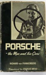 Porsche the Man and his Cars