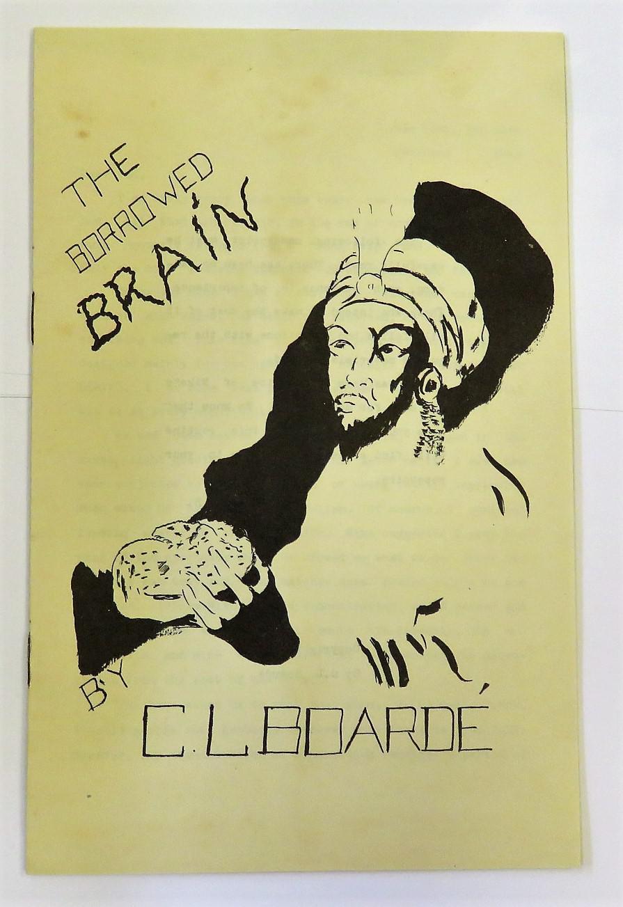 The Borrowed Brain