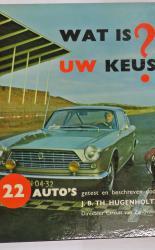 Wat Is UW Keus 22 auto's getest en beschreven door J.B.TH.Hugenholtz
