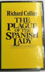 The Plague of the Spanish Lady