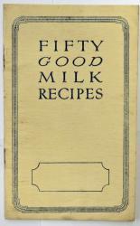 Fifty Good Milk Recipes