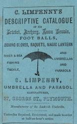C. Limpenny's Descriptive Catalogue of His Cricket, Archery, Lawn Tennis, Foot Balls, Boxing Gloves, Raquets, Magic Lantern River & Sea Fishing Tackle, and Umbrellas and Parasoles