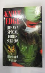 Knife Edge: Life As A Special Forces Surgeon