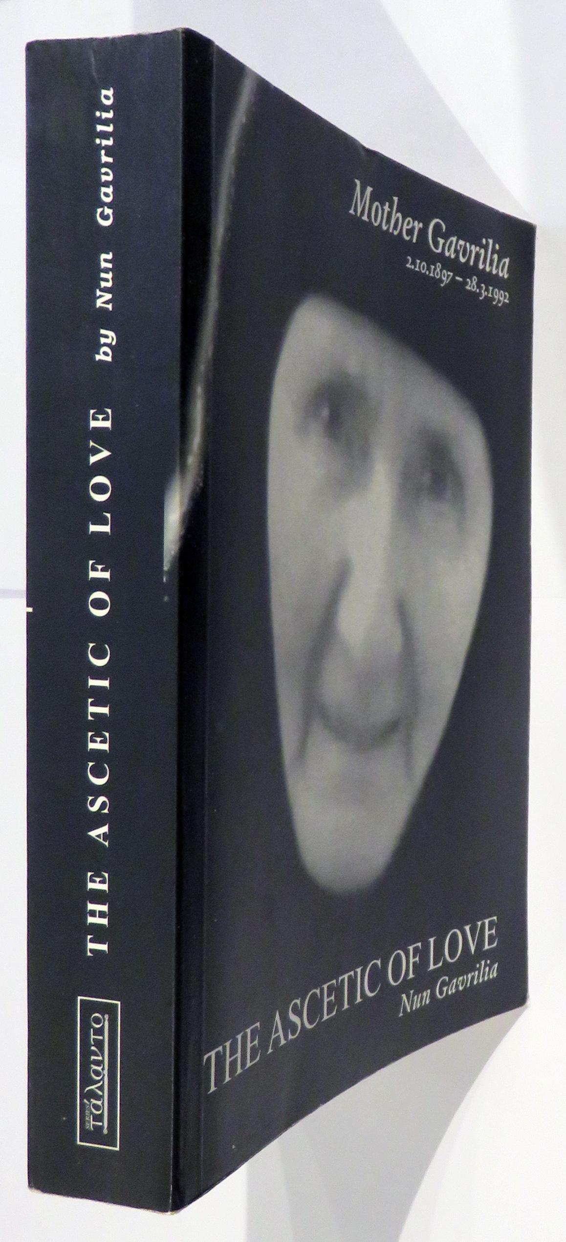 Mother Gavrilia The Ascetic of Love