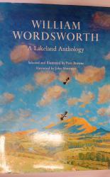 William Wordsworth: A Lakeland Anthology