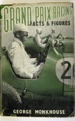 Grand Prix Racing Facts and Figures
