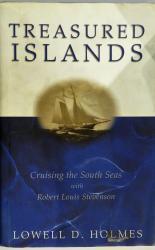 Treasured Islands: Cruising the South Seas with Robert Louis Stevenson