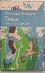 The Natural History Of Wales - The New Naturalist No 66