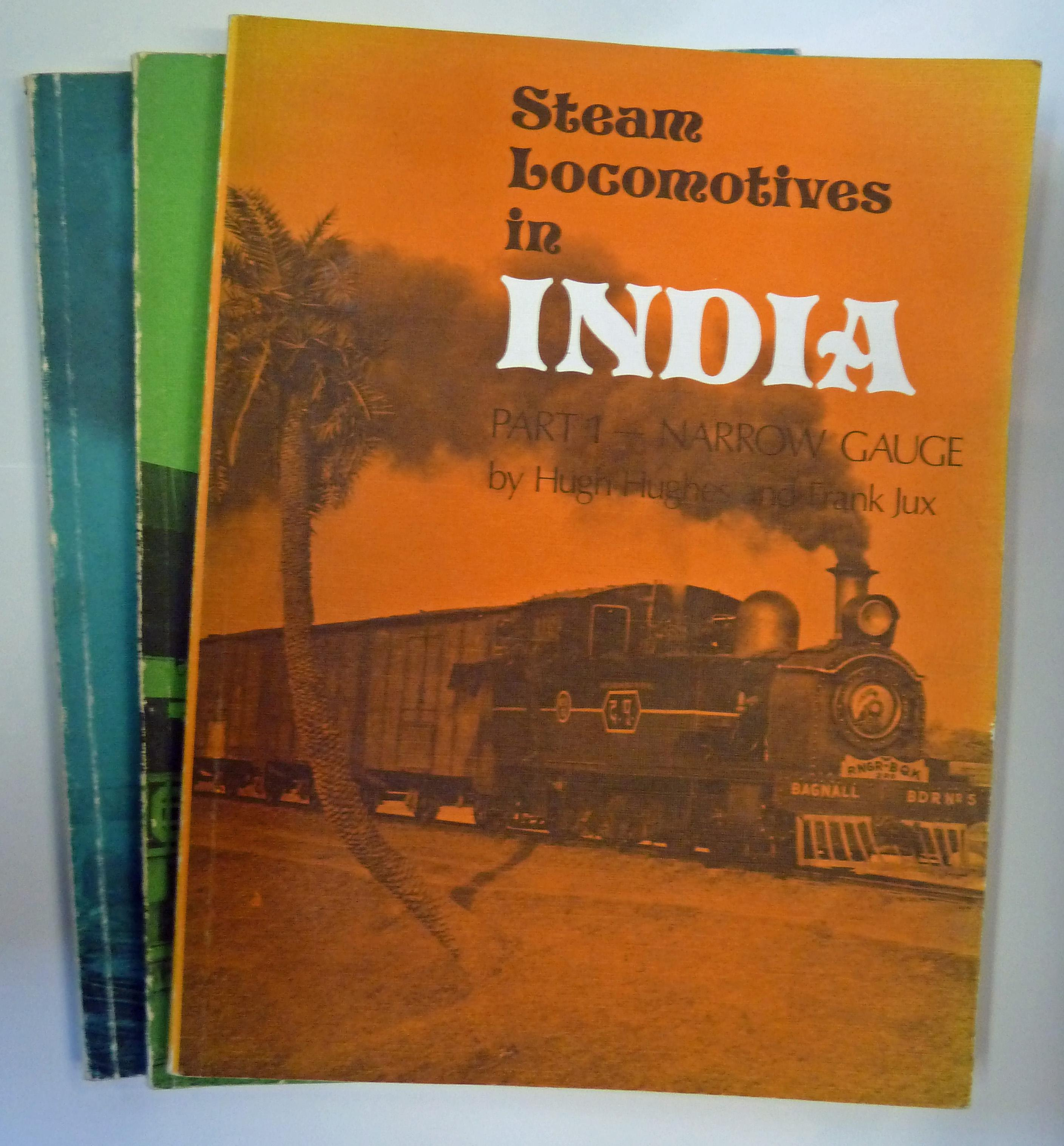 Steam Locomotives in India in three volumes