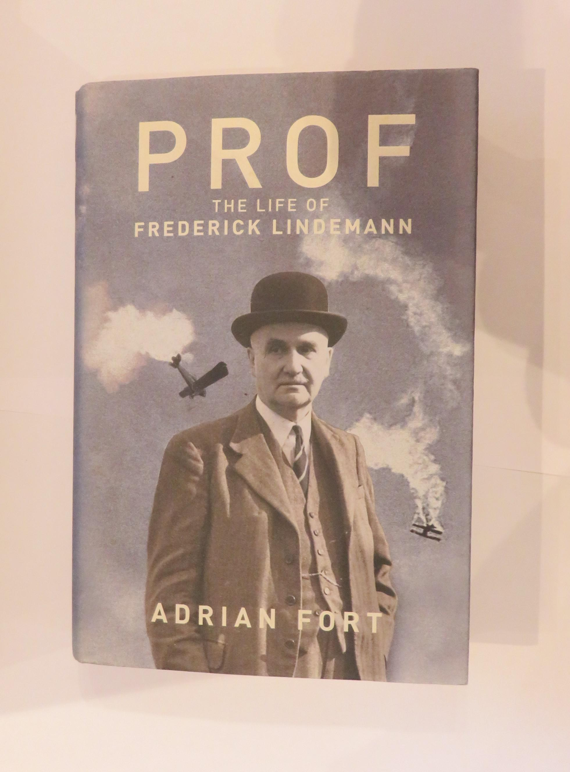 Prof: The Life of Frederick Lindemann