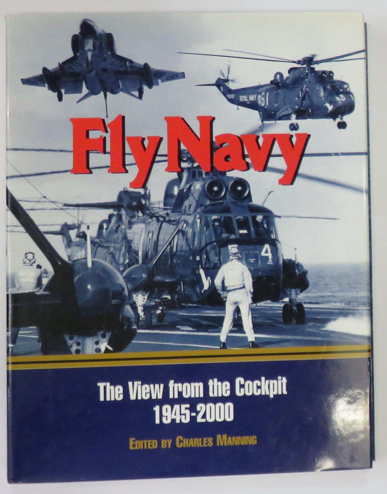 Fly Navy The View From The Cockpit 1945-2000