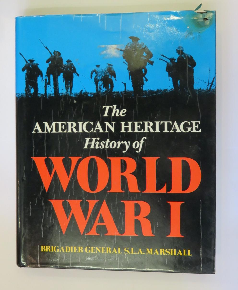 The American Heritage History of World War 1