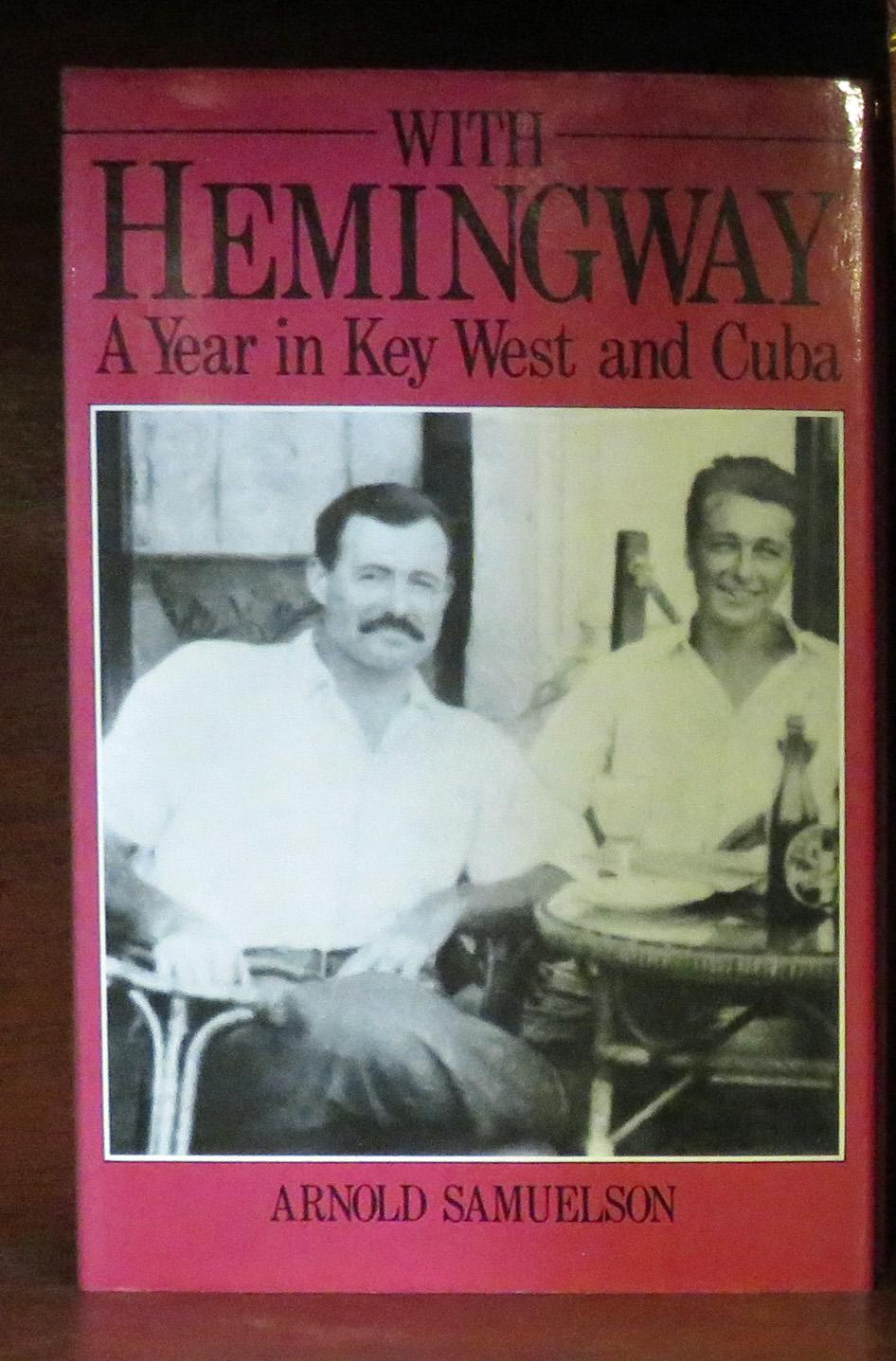 With Heminway A Year in Key West and Cuba