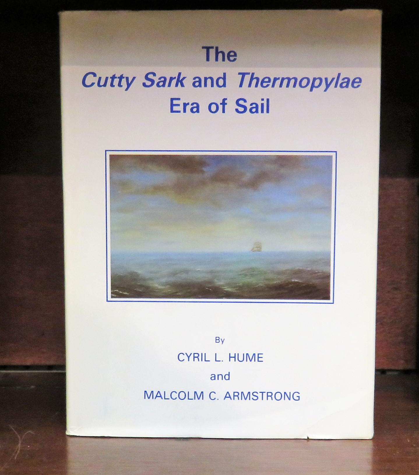 The Cutty Sark and Thermopylae Era of Sail
