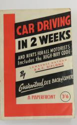 Car Driving In 2 Weeks And Hints For All Motorists Includes the High Way Code
